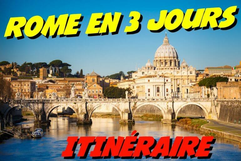 itinéraire de visite de rome en 3 jours